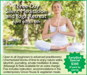 THREE DAY SILENT MEDITATION AND YOGA RETREAT APRIL 6-8, 2018 @ Sacred Grove Retreat Center | Gold Hill | North Carolina | United States